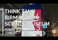 Think Tank Science Museum – August 2016 – 30min Video