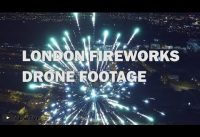 London Fireworks Captured by Drone