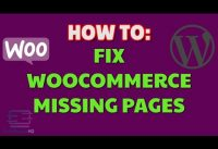 Fix Woocommerce missing default pages | WordPress