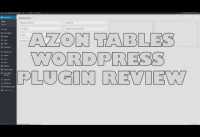 Azon Tables Amazon Affiliate Tables WordPress Plugin Review – Best Amazon Tables plugin?