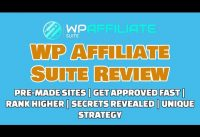 WP Affiliate Suite Review | Get Approved Fast | Ranking Secrets [REVEALED]