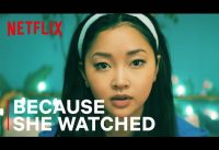 Because She Watched | Narrated by Lana Condor | International Women's Day | Netflix