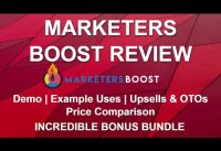 Marketers Boost Review 🚀🚀 | Bonuses | Demo Example | Comparison | Upsells & Pricing
