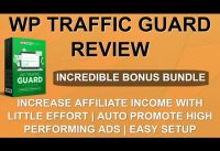 WP Traffic Guard Review | IN-DEPTH REVIEW + DEMO | CUSTOM BONUSES 💂