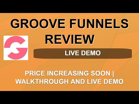 Groove Funnels Review | Price Increase Date | Lifetime Free Account