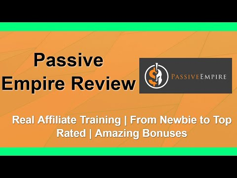 Passive Empire Review | Affiliate Marketing Training | Bonuses