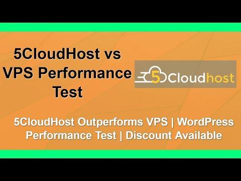 5CloudHost vs VPS | 5CloudHost Performance Test | 5CloudHost Discount