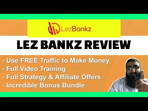 Lez Bankz Review Use YouTube for Free Traffic and Affiliate Commissions