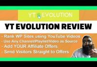 YT Evolution Review Use YouTube to Rank WordPress Sites