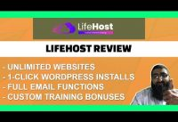 LifeHost Review Unlimited Websites, WordPress, including Email, Custom Bonuses
