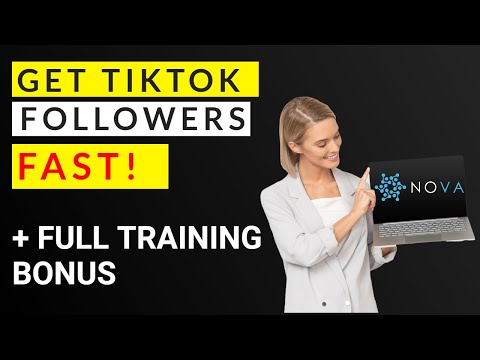 Nova Review – How to get TikTok Followers Fast 📺⏩