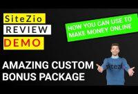 SiteZio Review and Demo, Custom Exclusive Bonuses