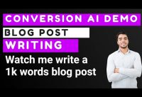 Watch me test Conversion.AI to write a Camera Blog post