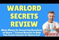 Warlord Secrets Review – How to Make Money by Answering Questions on Quora