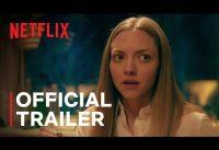 Things Heard & Seen starring Amanda Seyfried | Official Trailer | Netflix